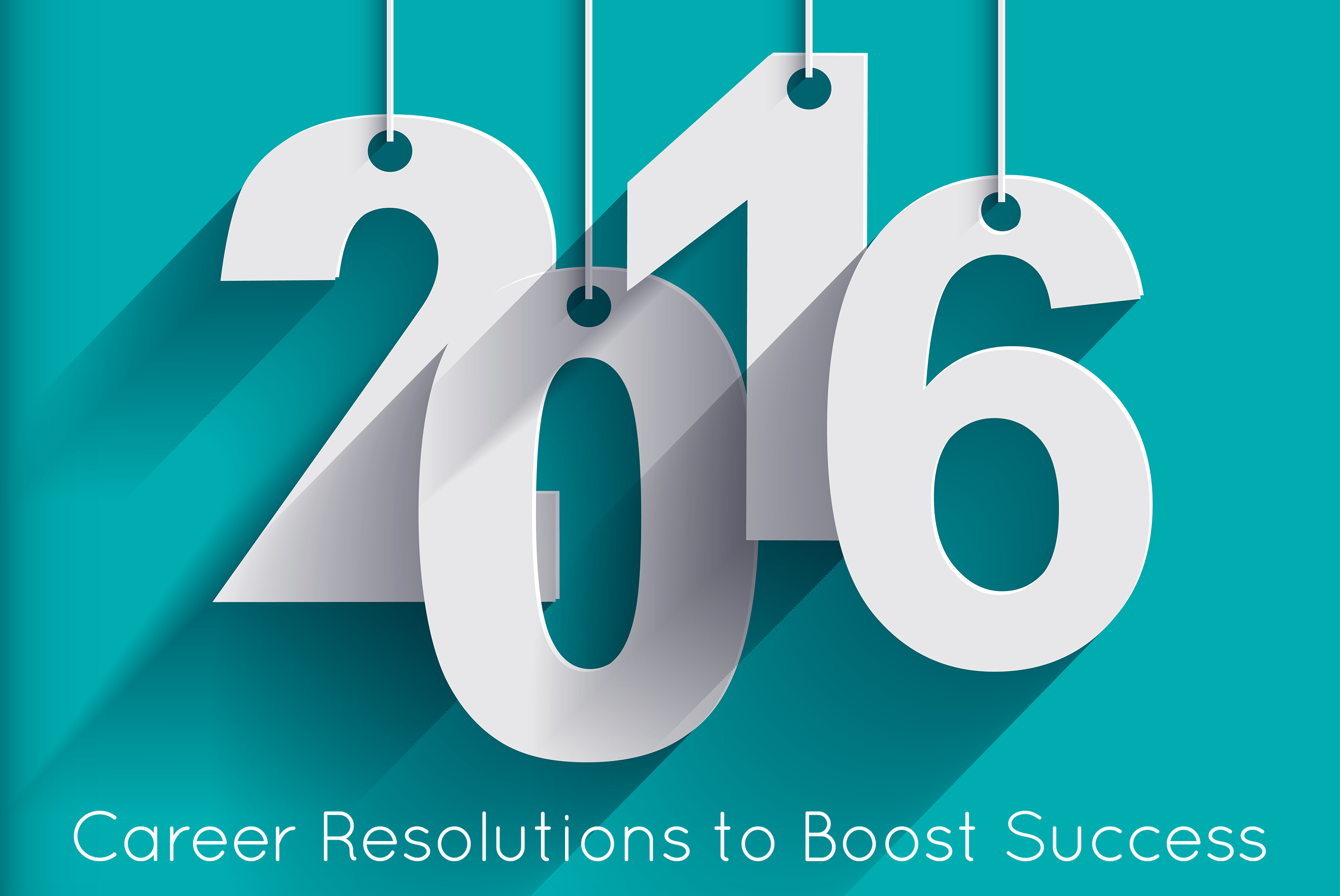Career Resolutions to Boost Success in 2016
